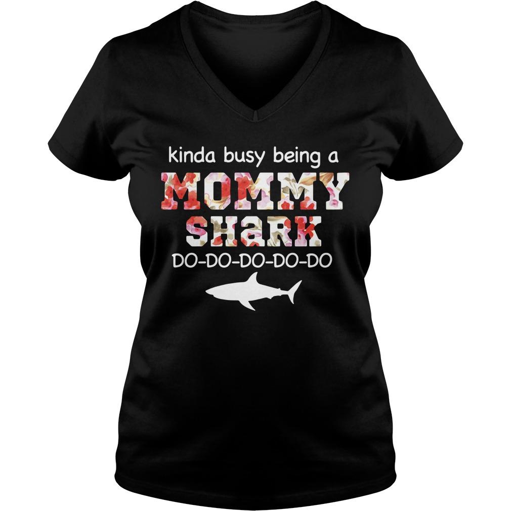 Kinda busy being a mommy do-do-do-do-do V-neck T-shirt