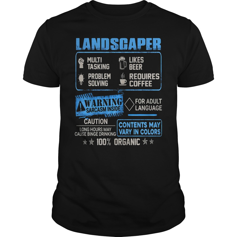 Landscaper multitasking likes beer problem solving requires coffee Guys Shirt