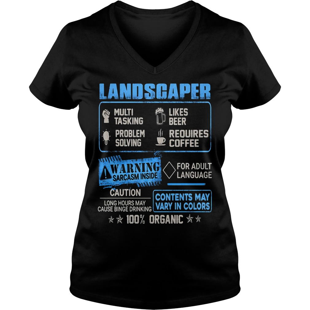 Landscaper multitasking likes beer problem solving requires coffee V-neck T-shirt