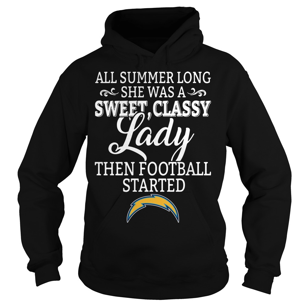 Los Angeles Chargers all summer long she was a sweet Hoodie