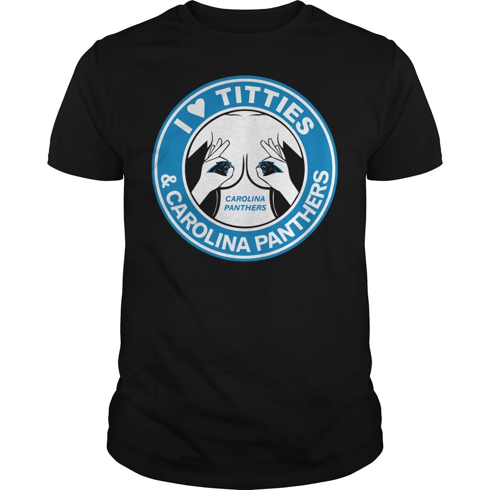 I love titties Carolina Panthers Guys Shirt