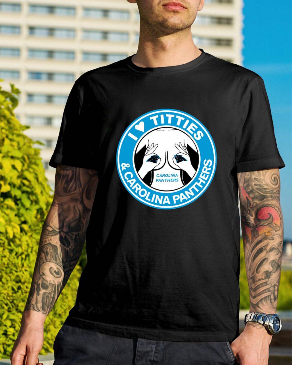 I love titties Carolina Panthers shirt