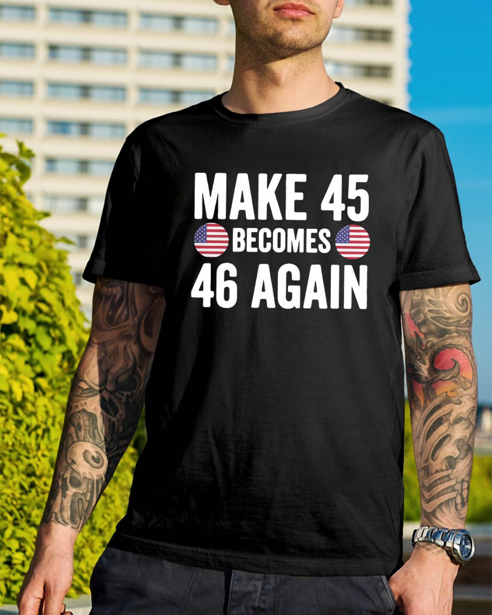 Make 45 becomes 46 again shirt