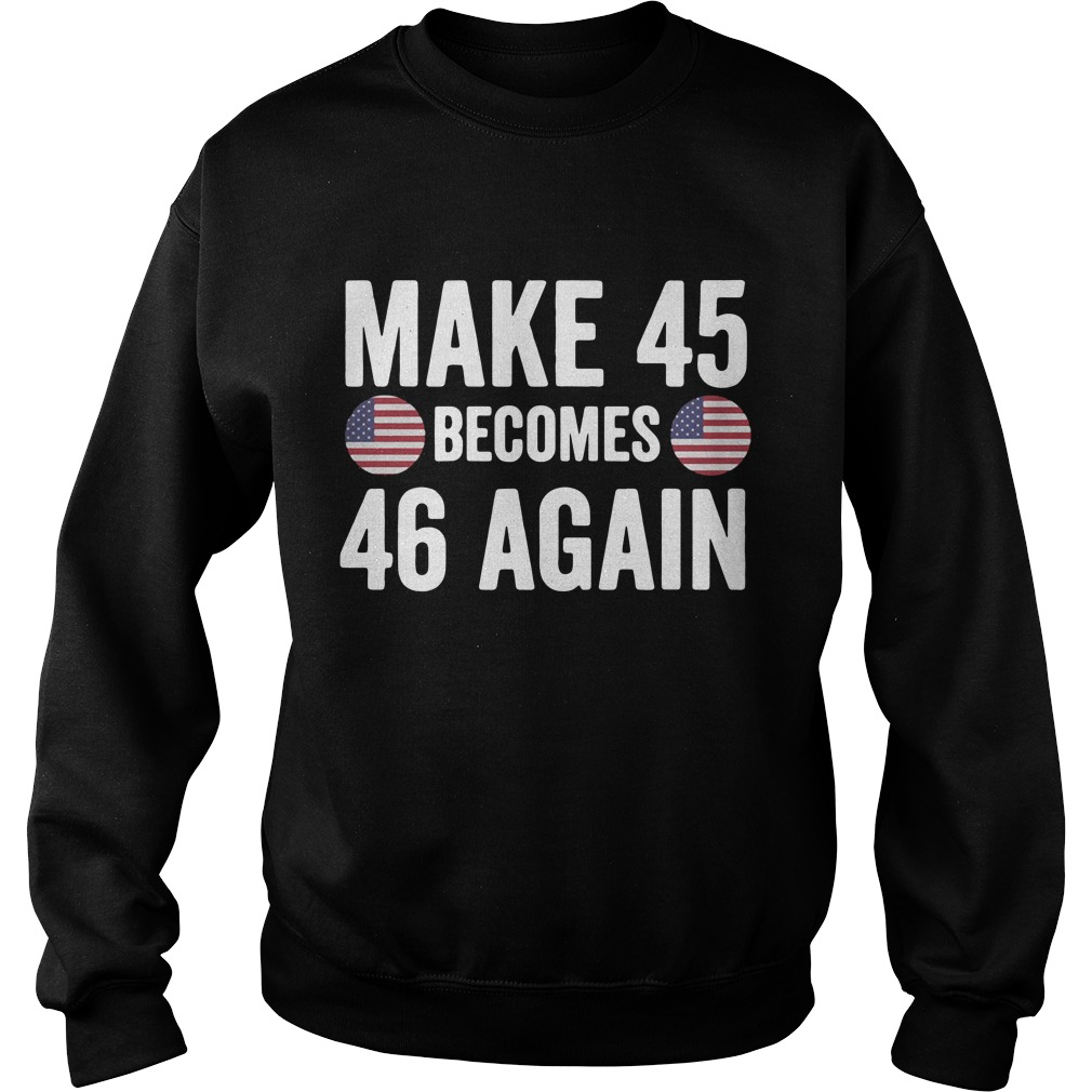 Make 45 becomes 46 again Sweater