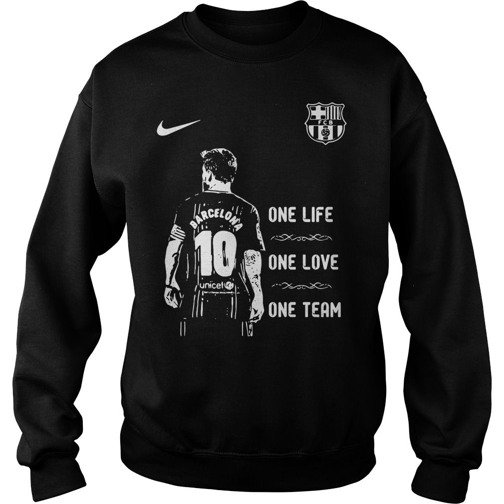 Messi Barcelona 10 one life one love one team Sweater