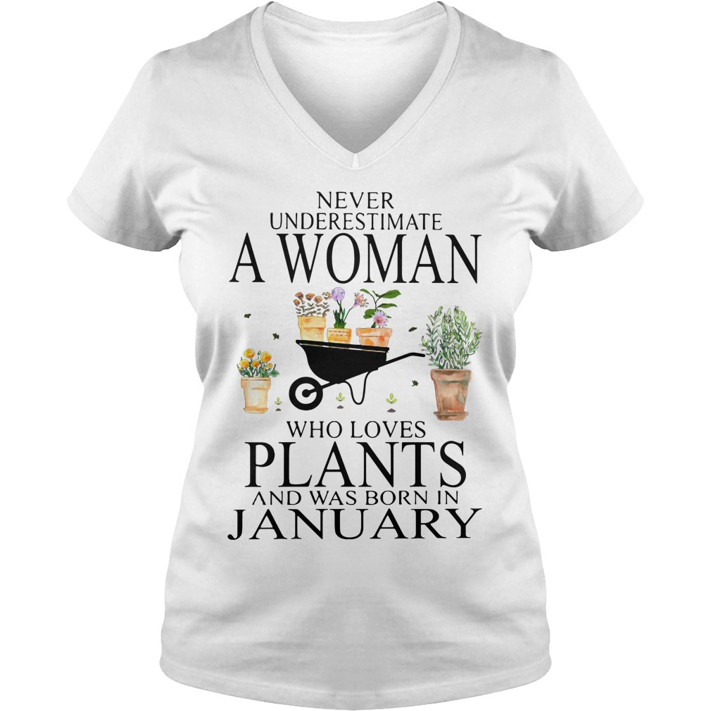 Never underestimate a woman who loves plants V-neck T-shirt