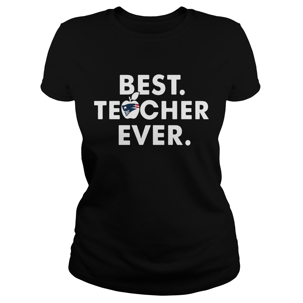 New England Patriots best teacher ever Ladies Tee