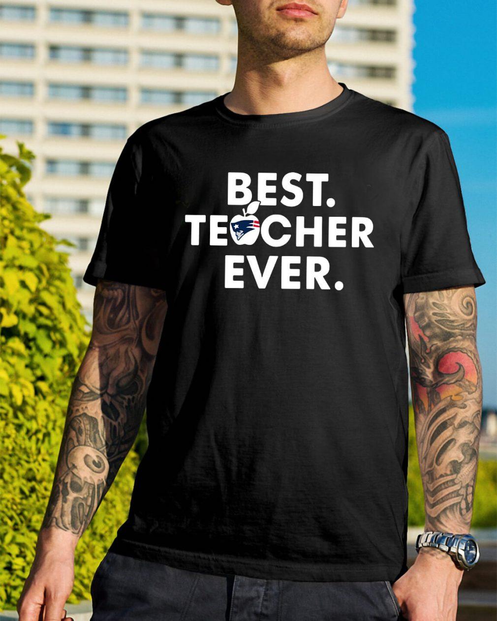 New England Patriots best teacher ever shirt