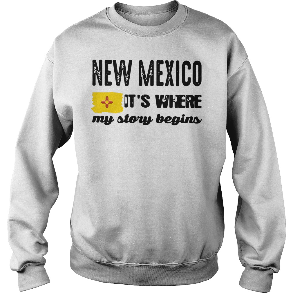 New Mexico it's where my story begins Sweater