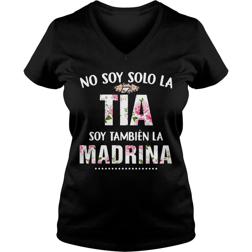No soy solo la Tia soy Tambien la Madrina V-neck T-shirt