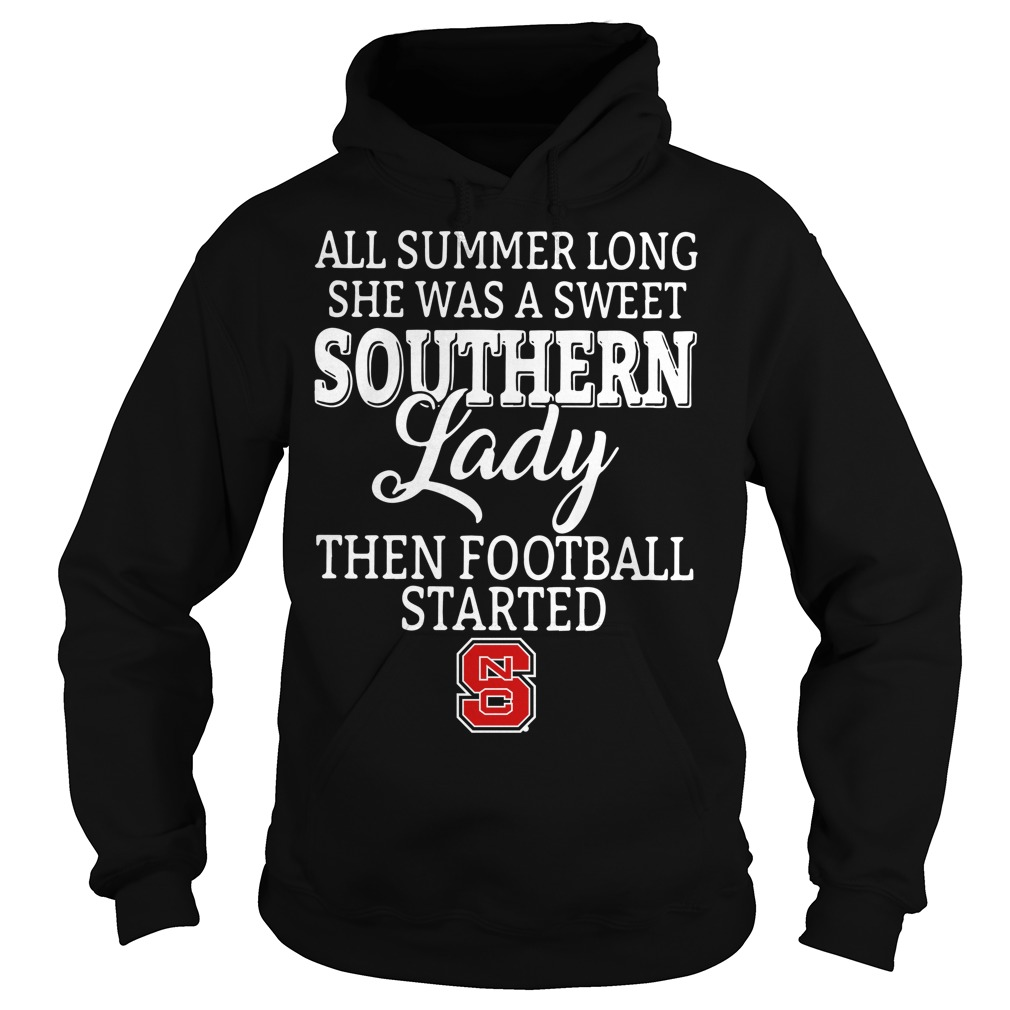 North Carolina State all summer long she was a sweet Hoodie