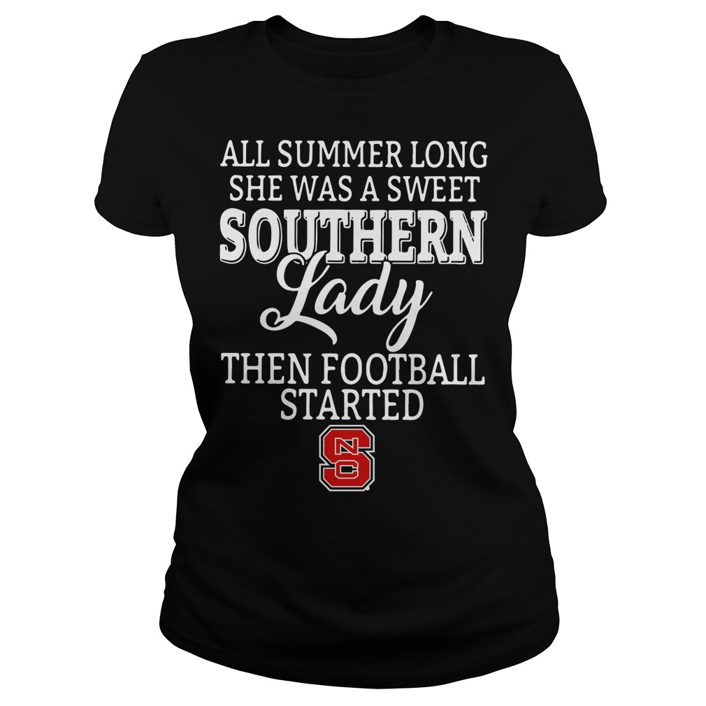 North Carolina State all summer long she was a sweet Ladies Tee