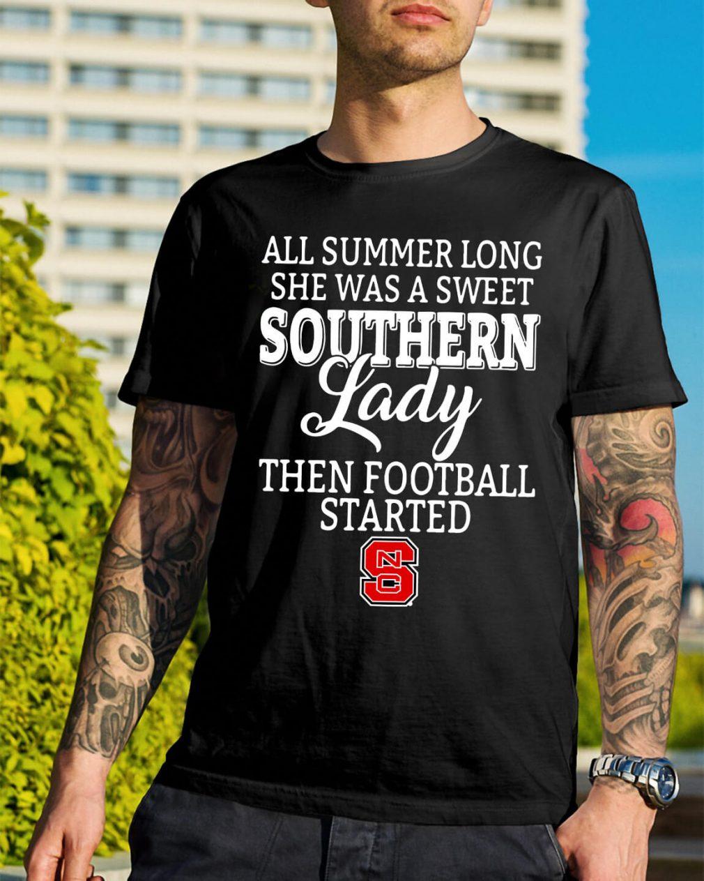 North Carolina State all summer long she was a sweet shirt