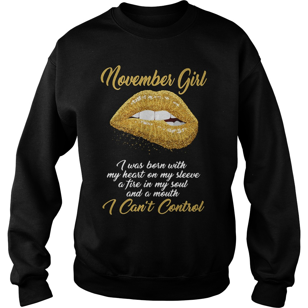 November girl I was born with my heart on my sleeve Sweater