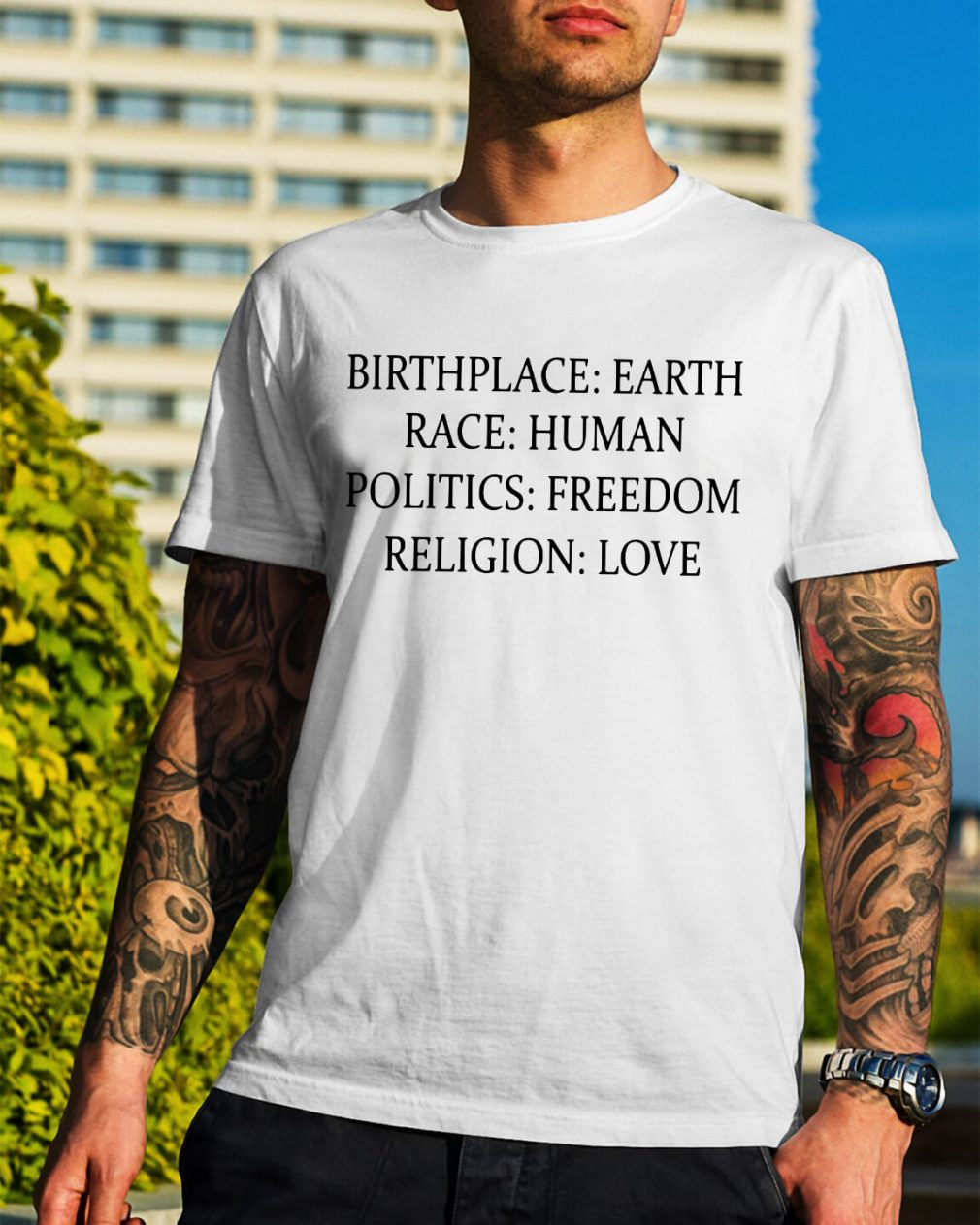 Official Birthplace Earth race human politics freedom religion love shirt