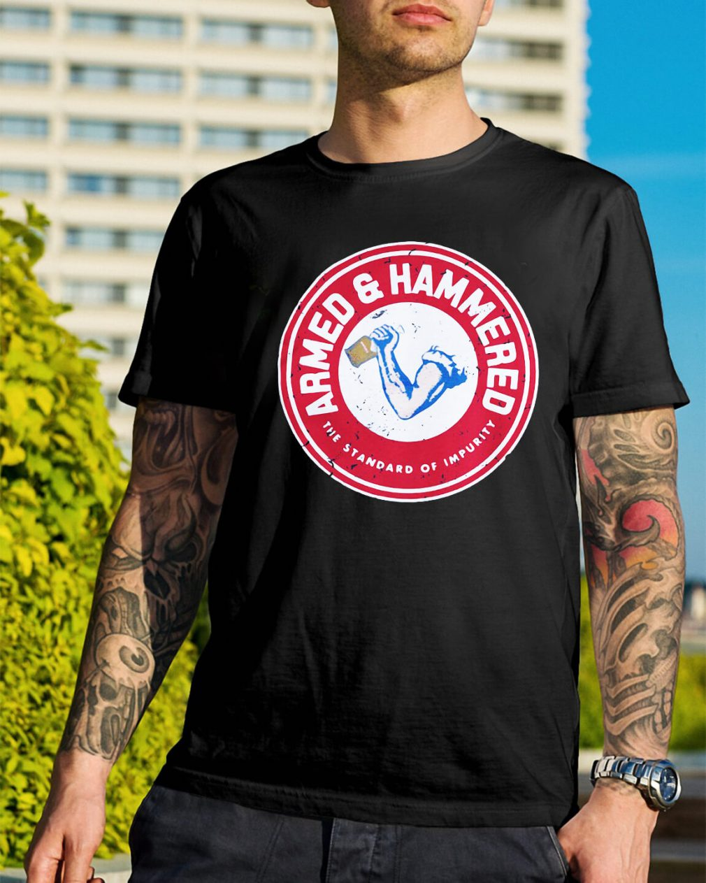 The standard of impurity Armed and Hammered shirt