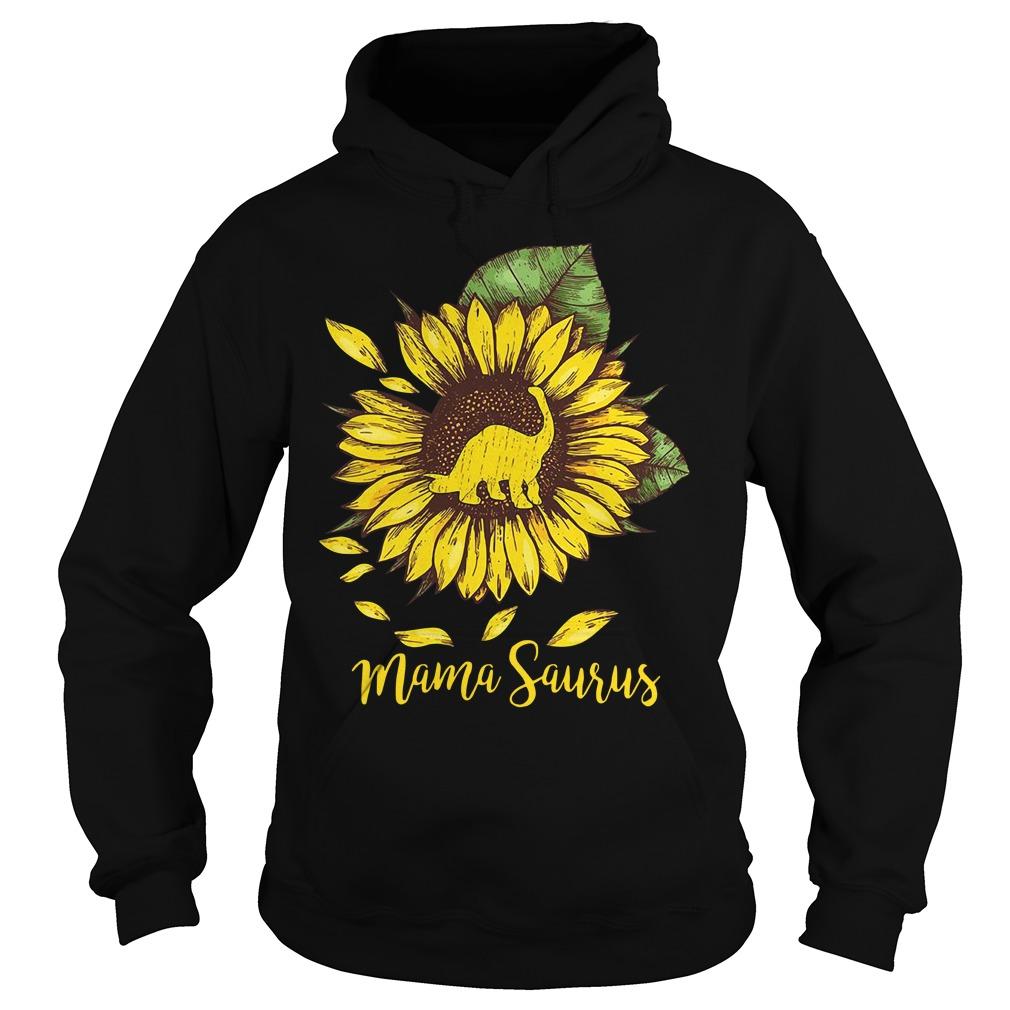 Sunflower Mama saurus Hoodie
