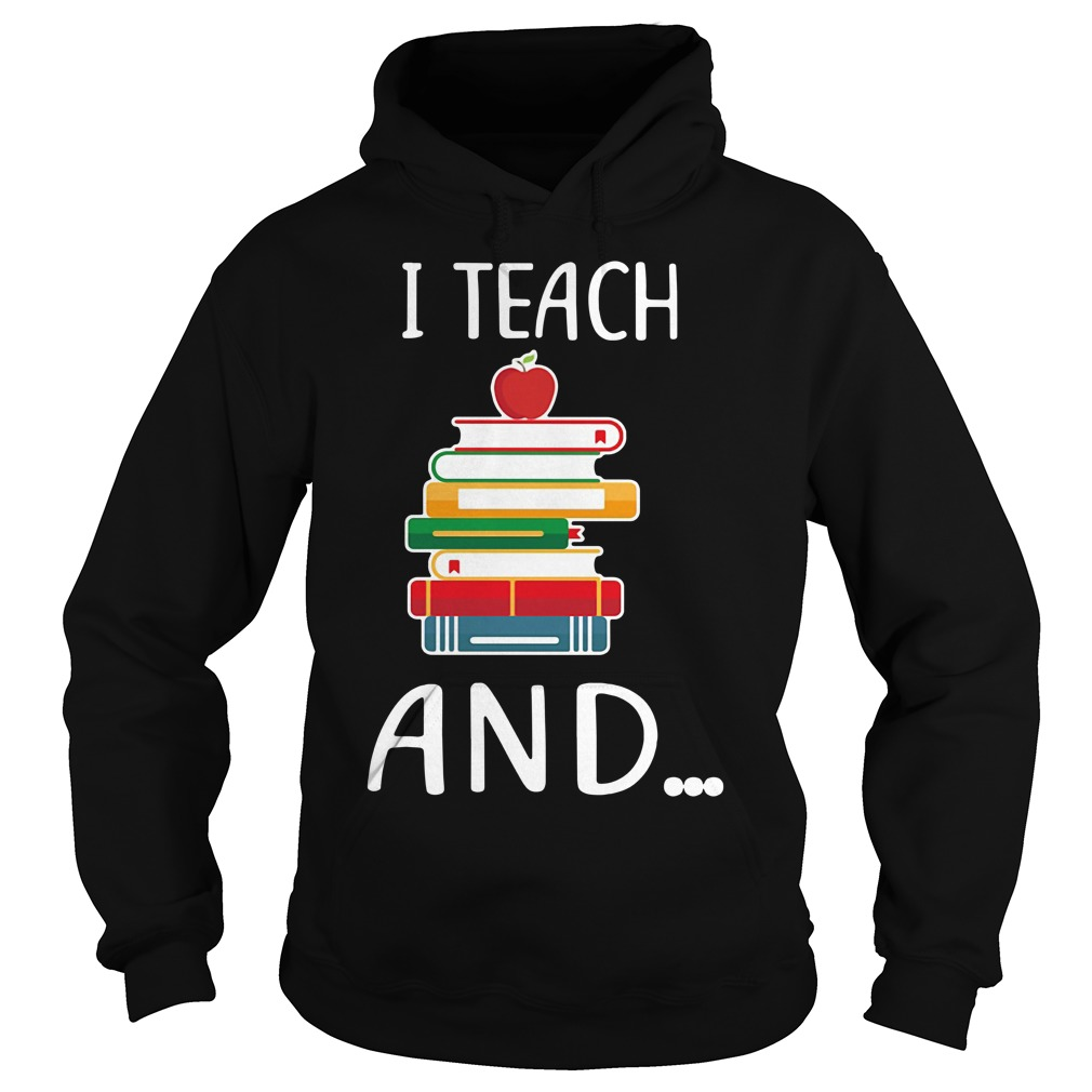 I teach and I'm watching you Hoodie
