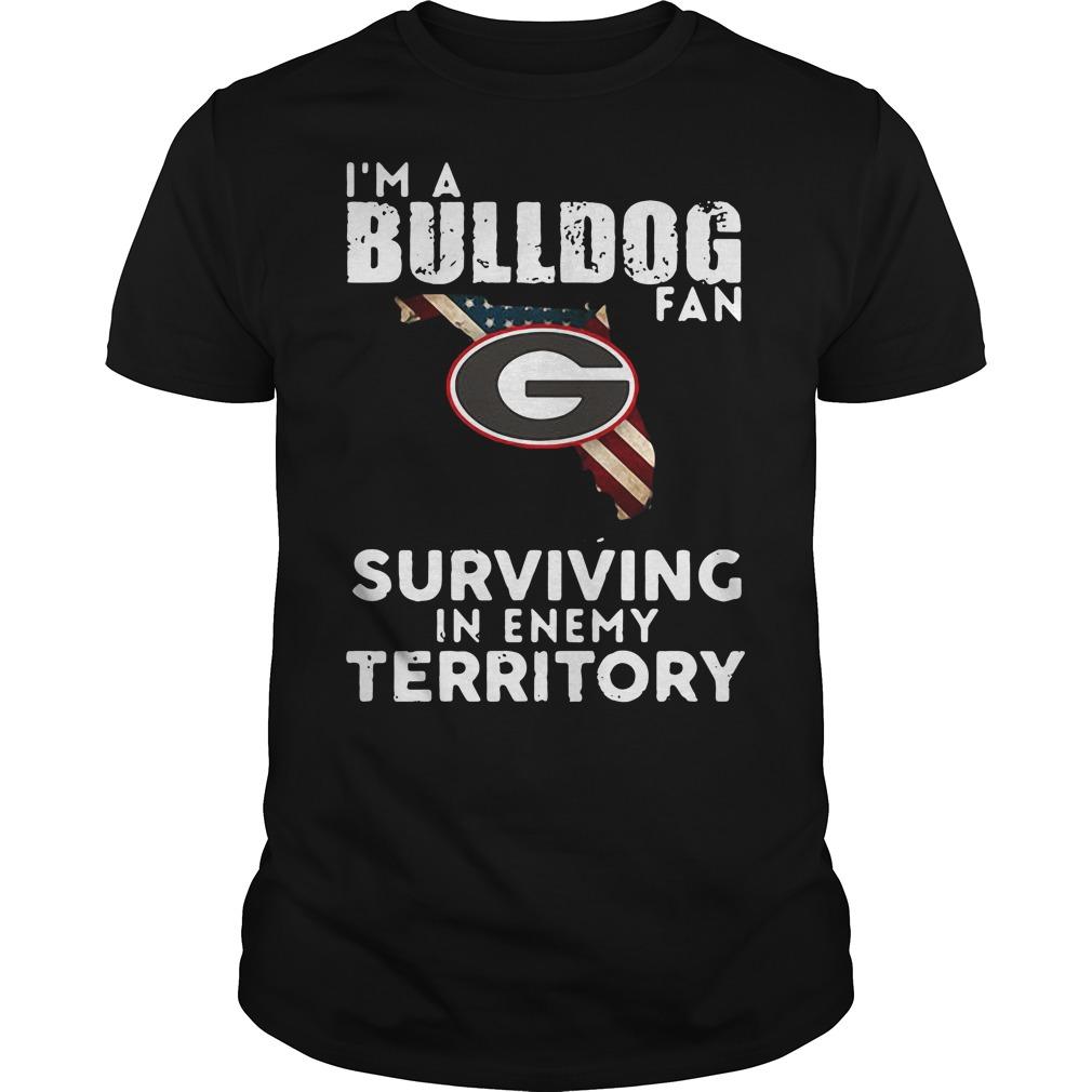 University of Georgia I'm a Bulldog fan Surviving Territory Guys Shirt