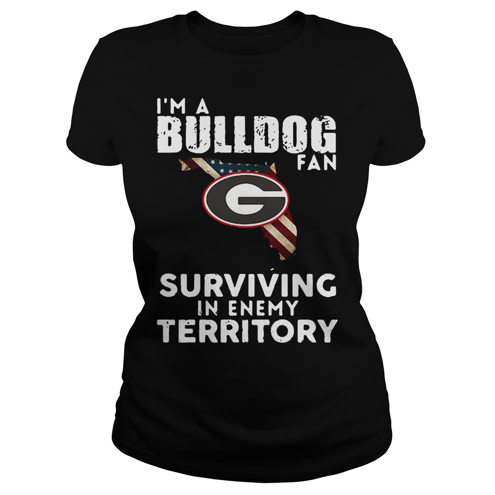University of Georgia I'm a Bulldog fan Surviving Territory Ladies Tee