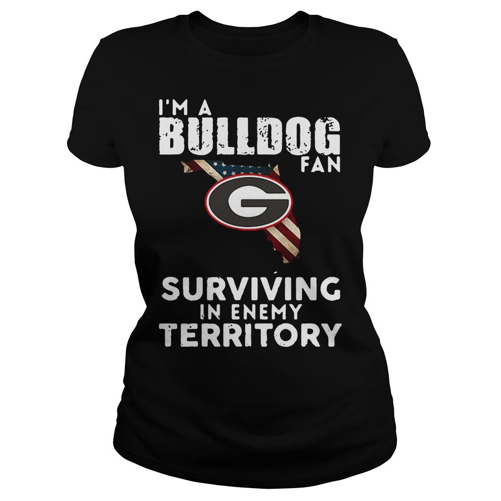 University of Georgia I'm a Bulldog fan Surviving Territory Ladies Tee