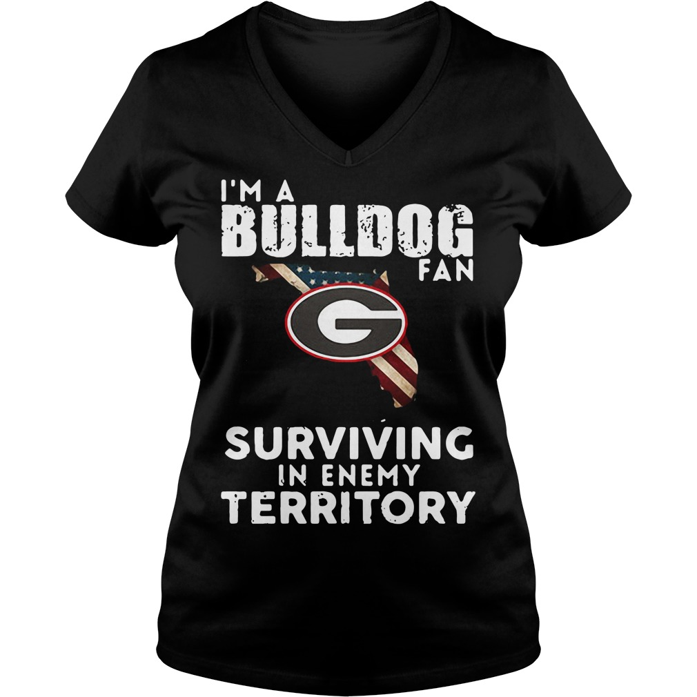 University of Georgia I'm a Bulldog fan Surviving Territory V-neck T-shirt