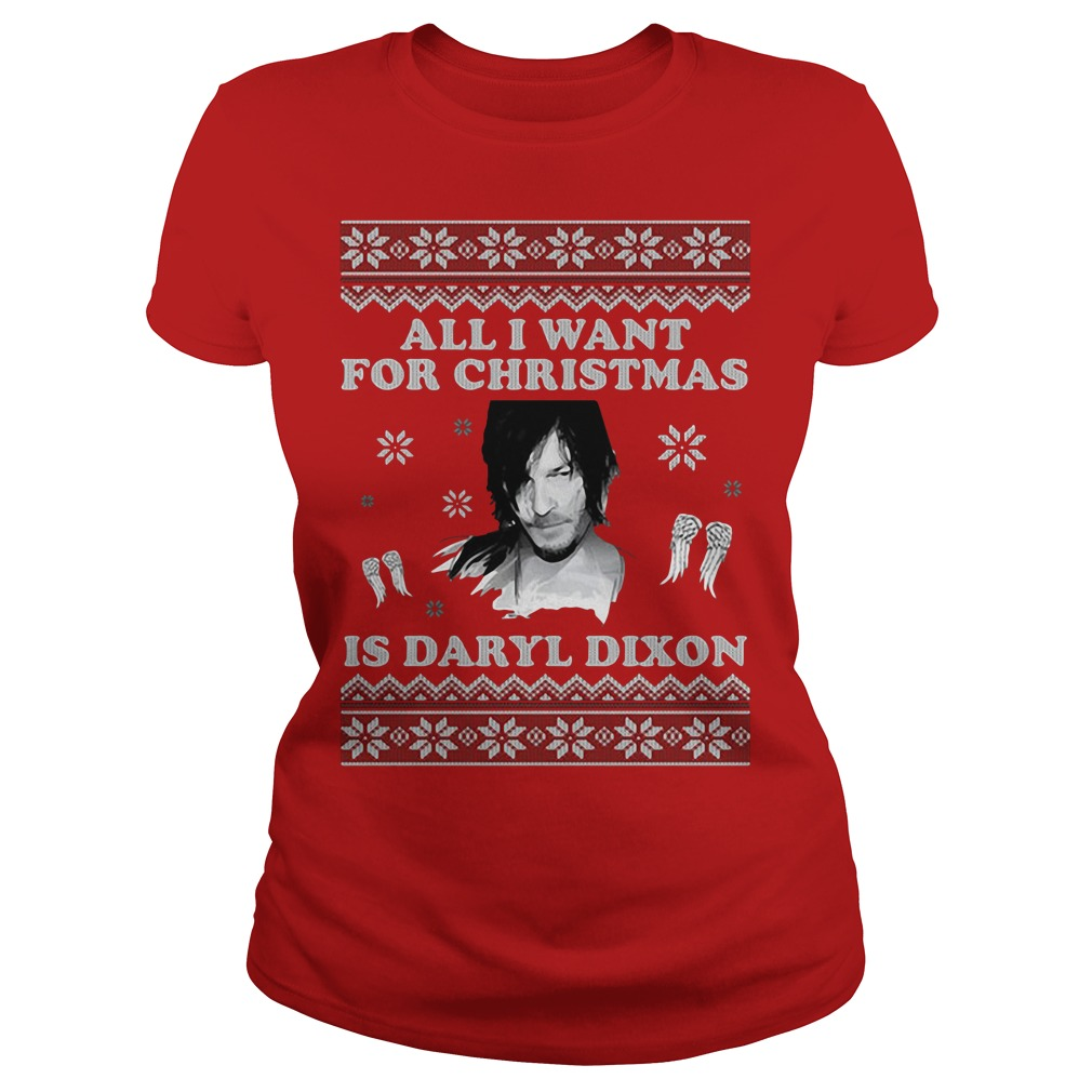 All I want for Christmas is Daryl Dixon Ladies Tee