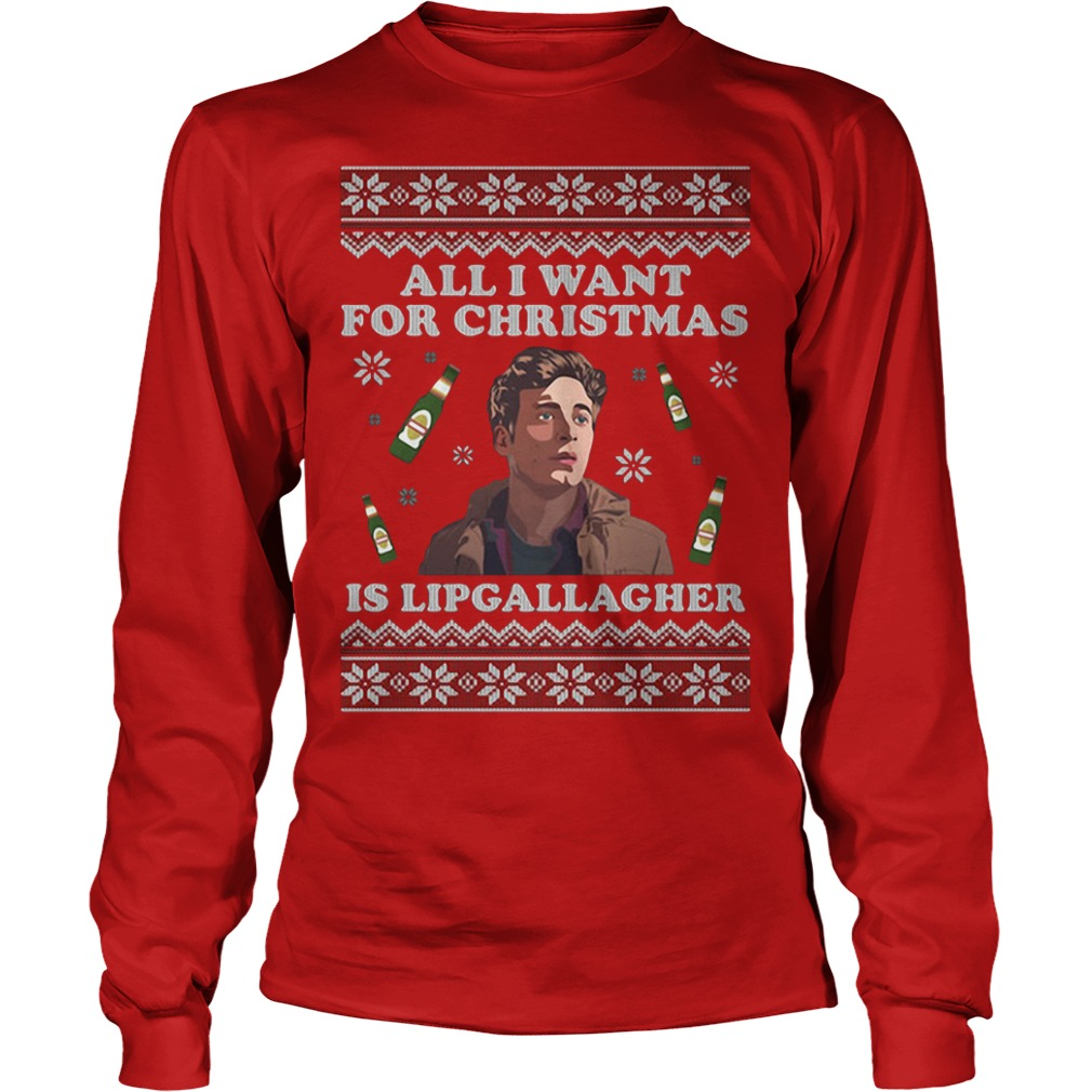 All I want for Christmas is Lip Gallagher Longsleeve Tee