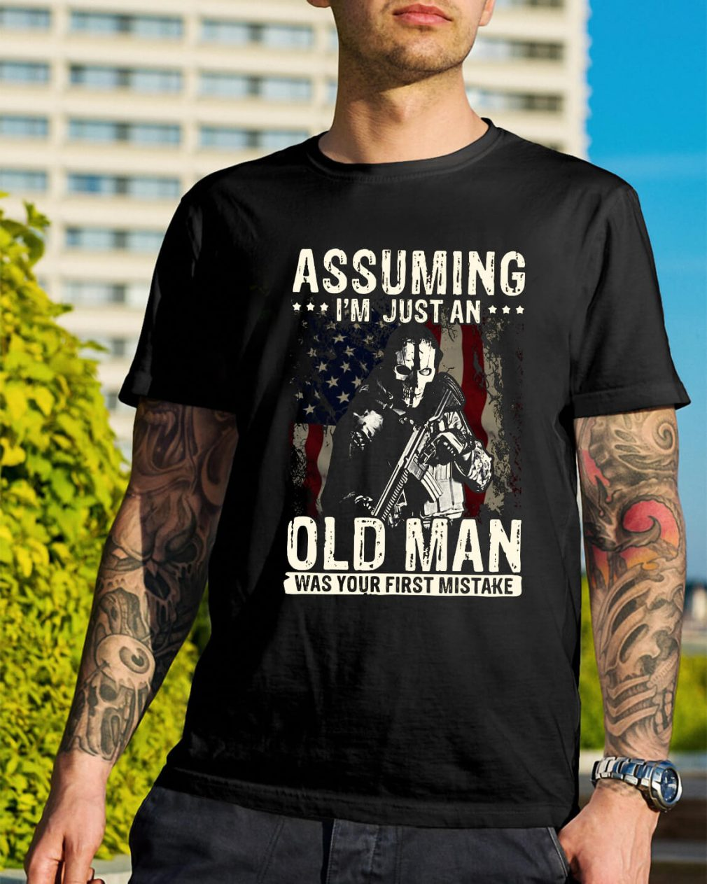 Assuming I'm just an old man was your first mistake shirt
