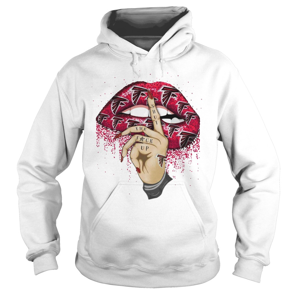 Atlanta Falcons lips shut the fuck up Hoodie