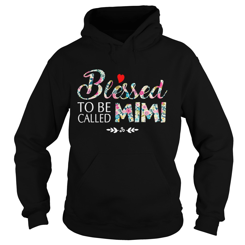 Blessed to be called Mimi Hoodie