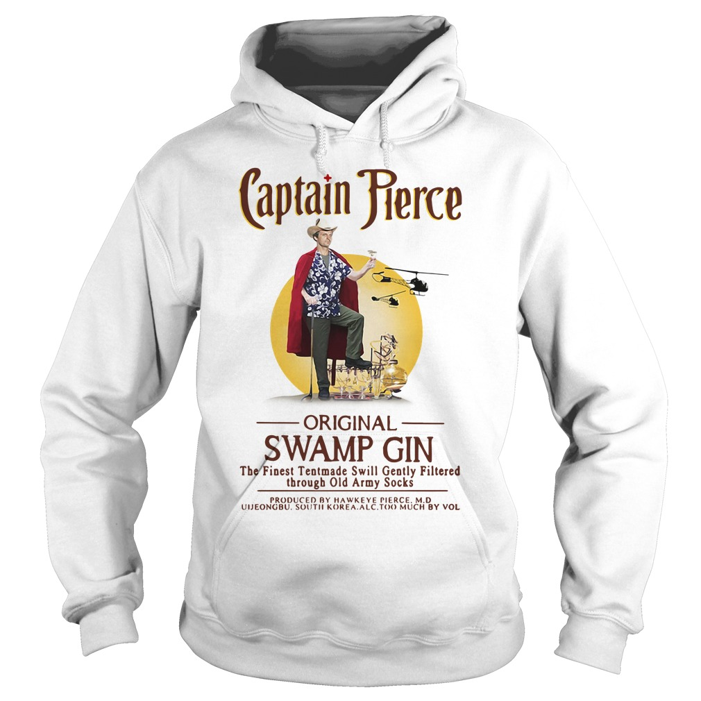 Captain Pierce original swamp gin the finest tentmade swill Hoodie