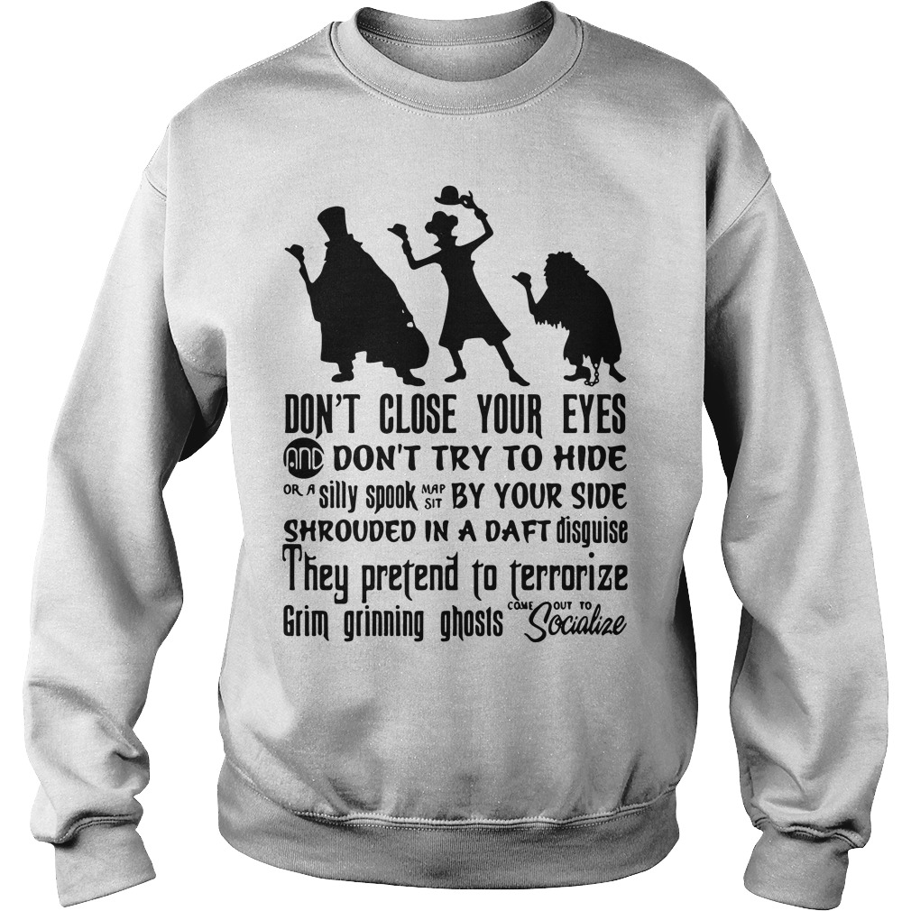 Don't close your eyes and don't try to hide or a silly spook map sit Sweater