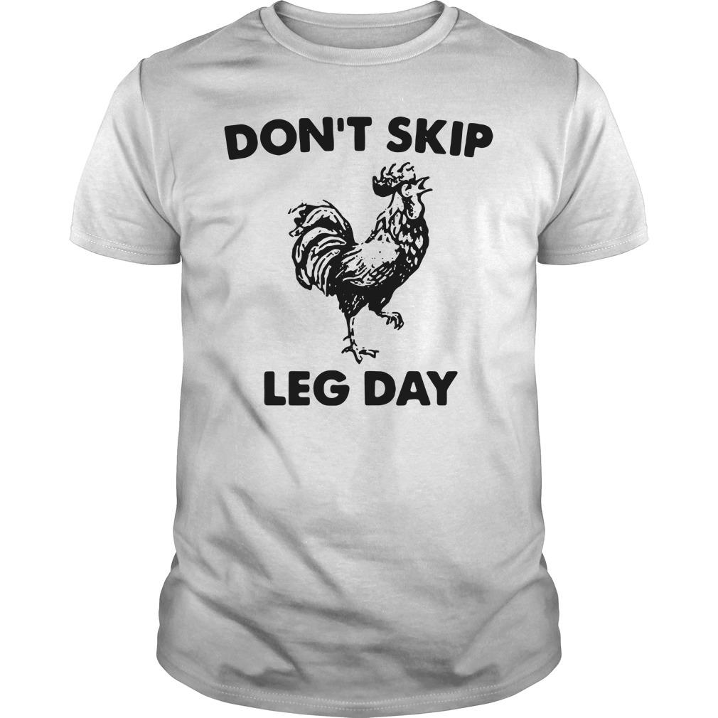 Don't skip leg day Guys Shirt