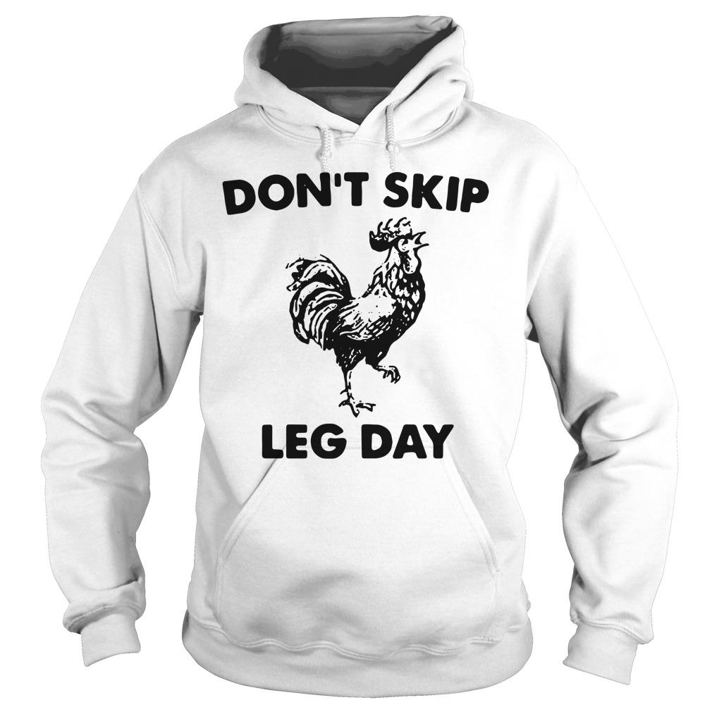 Don't skip leg day Hoodie