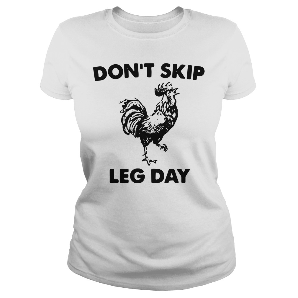 Don't skip leg day Ladies Tee