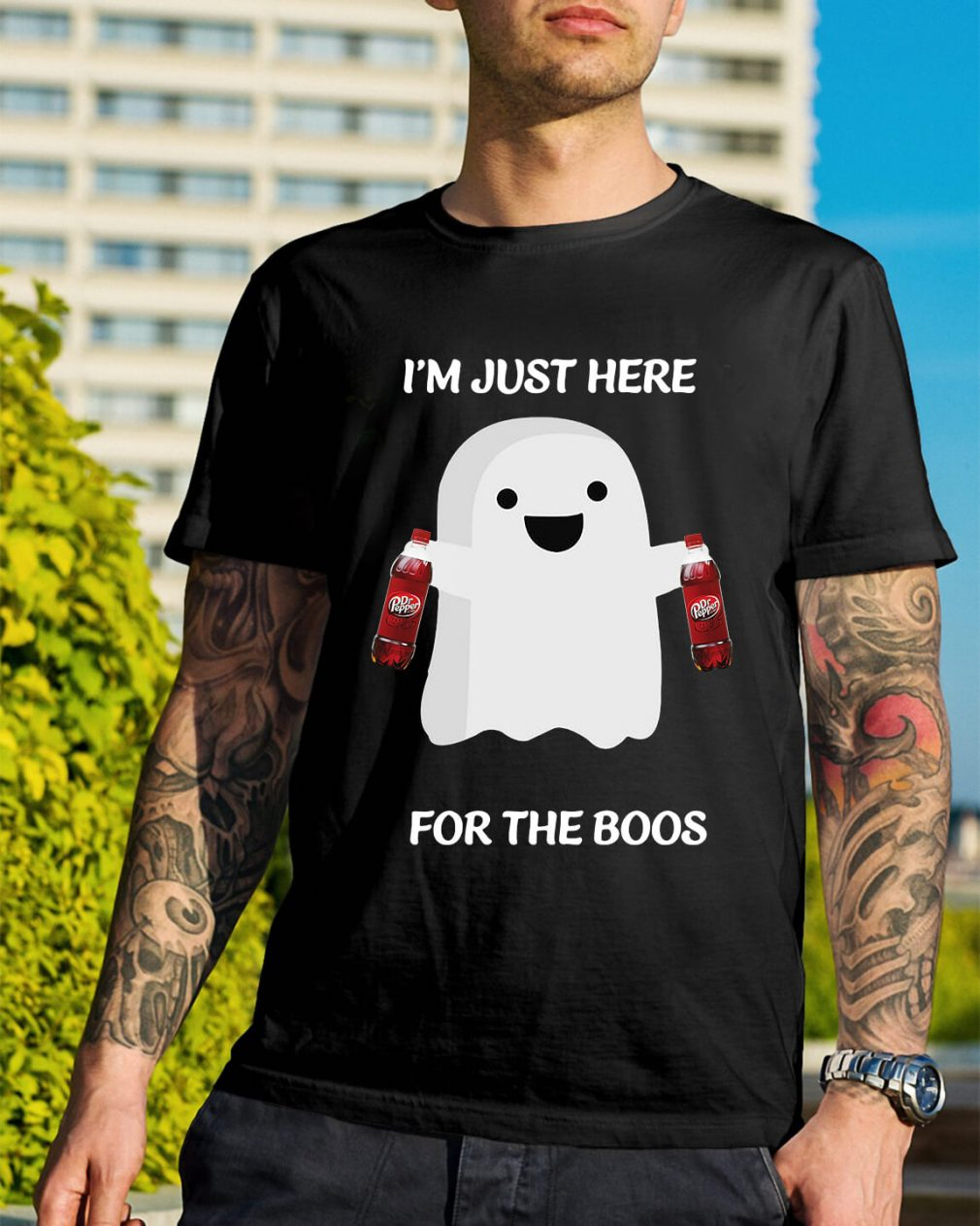 Dr Pepper I'm just here for the boos shirt