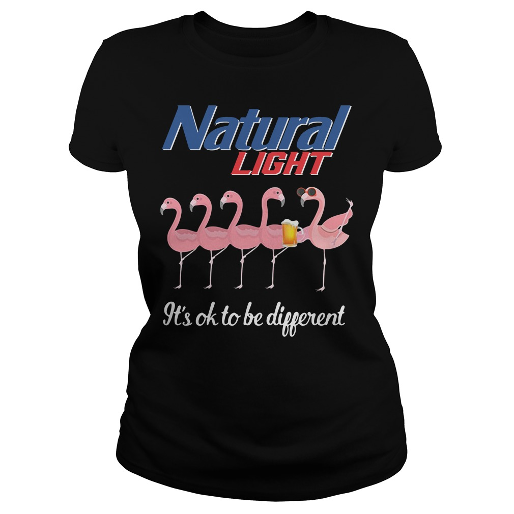 Flamingo natural Light it's ok to be different Ladies Tee