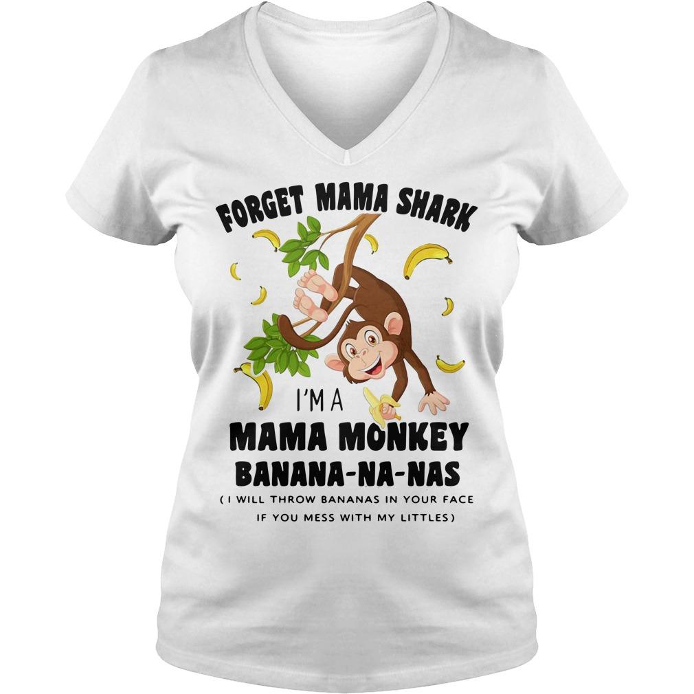 Forget Mama shark I'm a Mama monkey banana-na-nas V-neck T-shirt