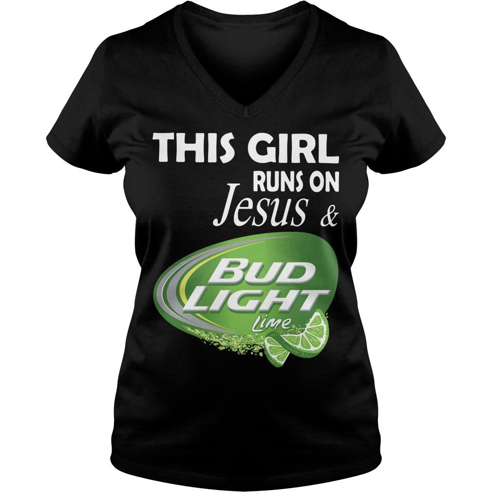This girl runs on Jesus and Bud Light Lime V-neck T-shirt