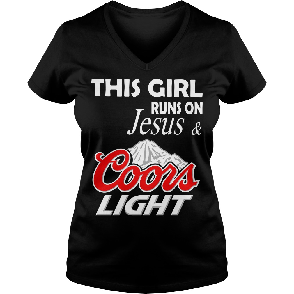 This girl runs on Jesus and Coors Light V-neck T-shirt