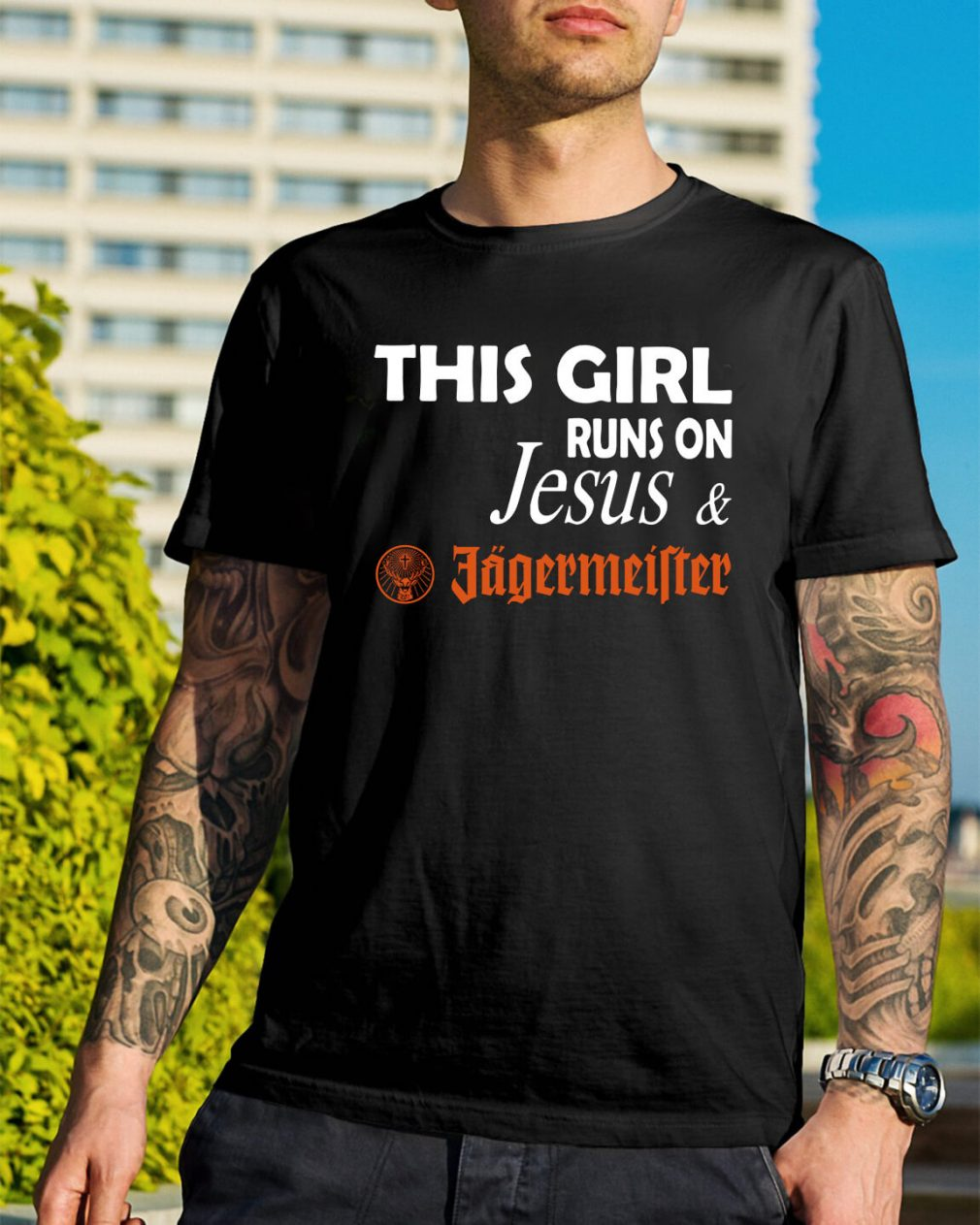 This girl runs on Jesus and Jagermeister shirt