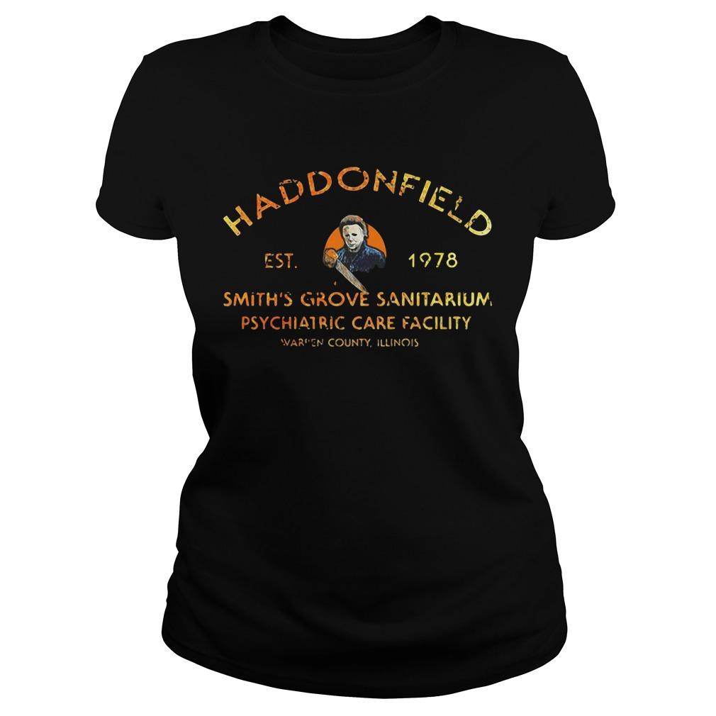 Haddonfield EST 1978 Smith's Grove Sanitarium Ladies Tee