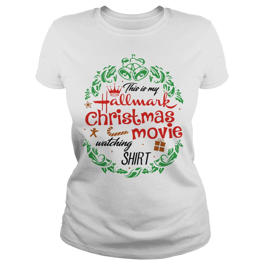 This is my Hallmark Christmas movie watching Ladies Tee