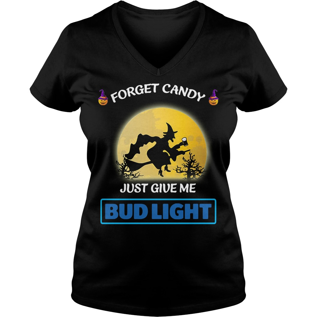 Halloween forget candy just give me Bud Light V-neck T-shirt