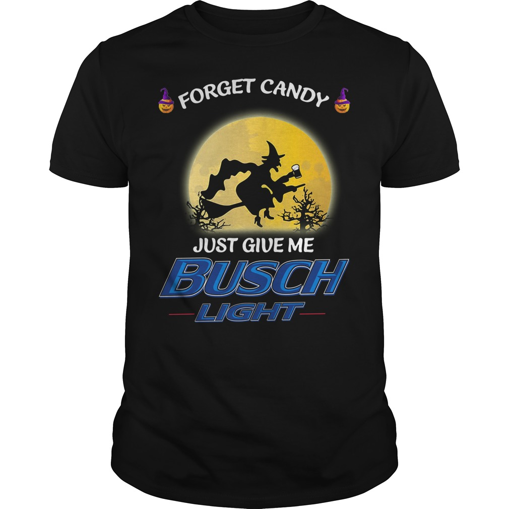 Halloween forget candy just give me Busch Light Guys Shirt
