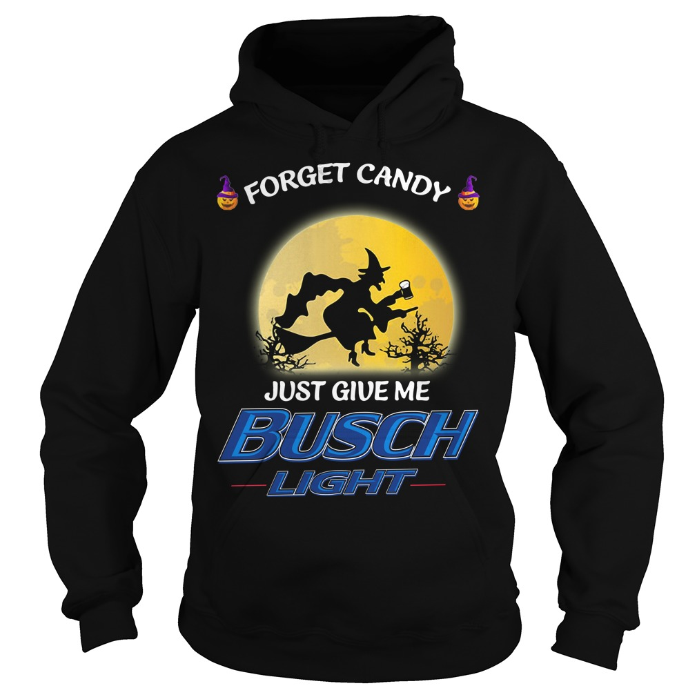 Halloween forget candy just give me Busch Light Hoodie