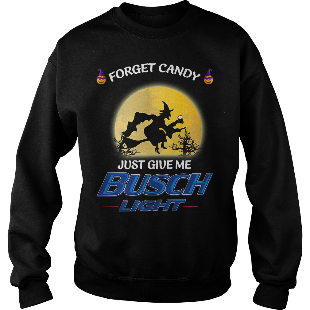 Halloween forget candy just give me Busch Light Sweater
