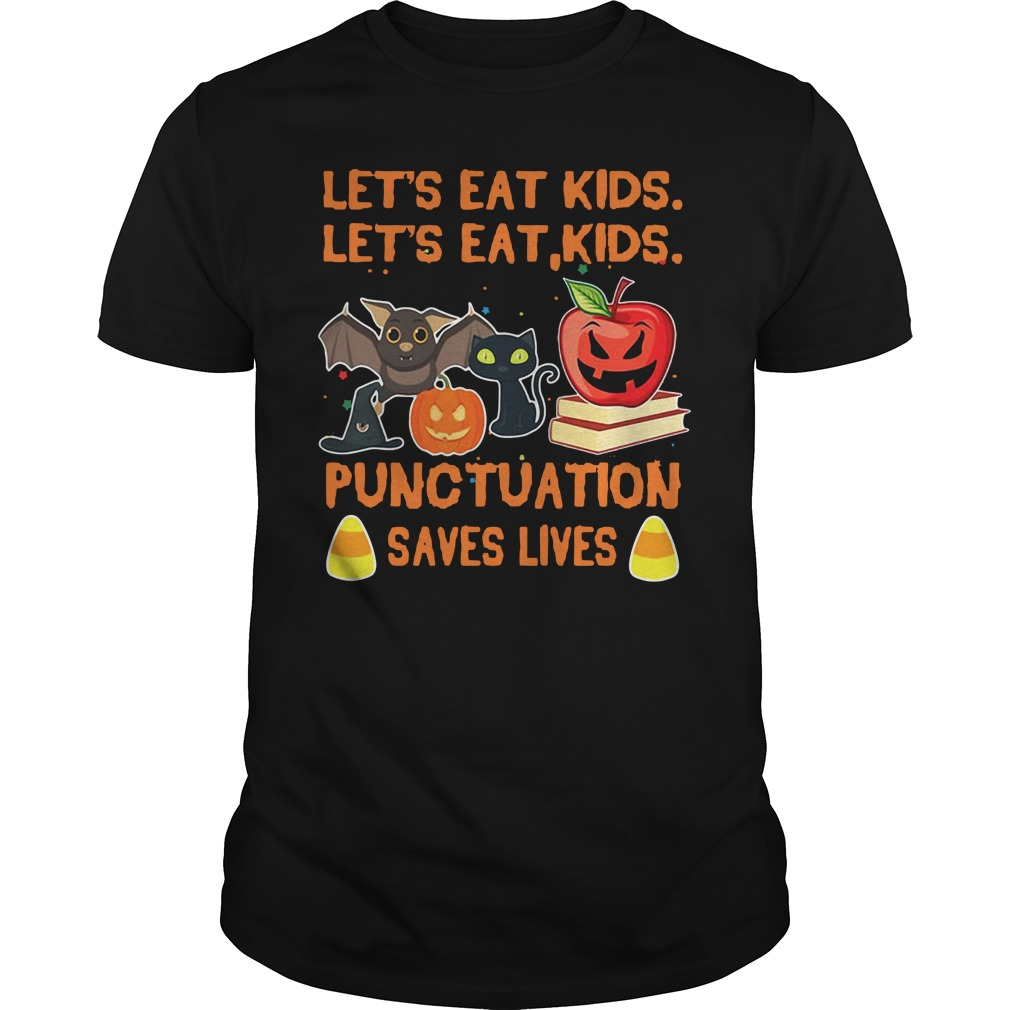 Halloween let's eat kids let's eat kid punctuation saves lives Guys Shirt