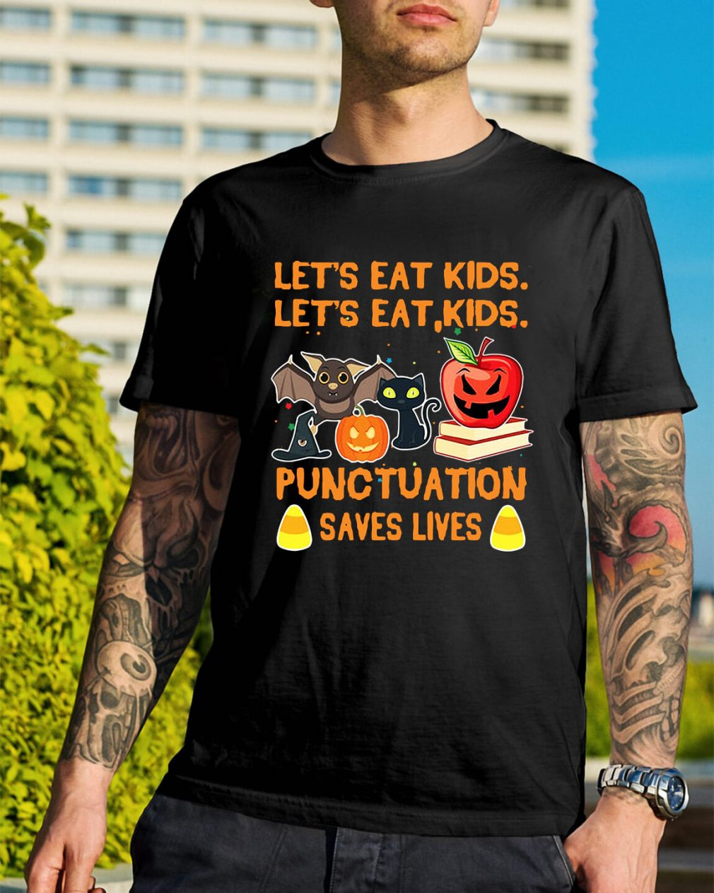 Halloween let's eat kids let's eat kid punctuation saves lives shirt